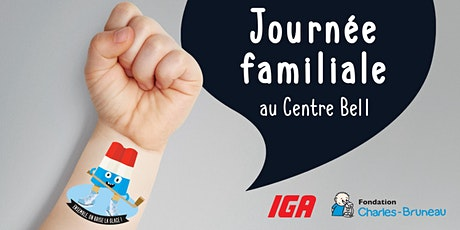 Journée familiale au Centre Bell tickets