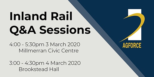 AgForce Inland Rail Q&A Sessions: Millmerran
