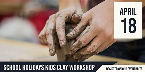 SCHOOL HOLIDAYS |  Cooinda | Terrecotta Clay  Workshop