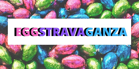 Family Easter Event- EGGSTRAVAGANZA tickets