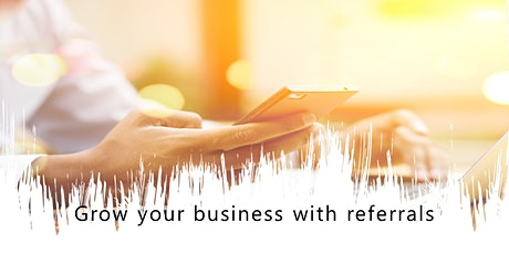 MELBOURNE - Grow your business with referrals tickets