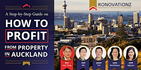 A Step-by-Step Guide on How to Profit from Property in Auckland tickets
