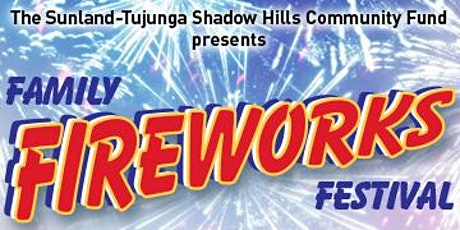 Sunland-Tujunga Family Fireworks Festival tickets