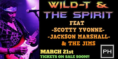 Wild T & The Spirit Feat Scotty Yvonne, Jackson & The Jims tickets