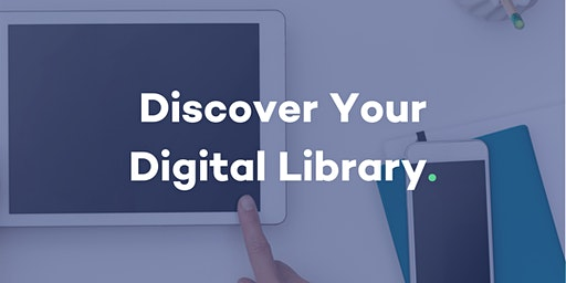 Discover Your Digital Library