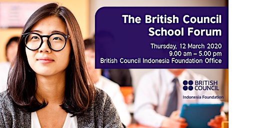 The British Council School Forum-Insight Into Study in the UK and IELTS