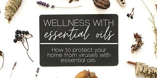 How to Protect Your Home from Viruses Naturally with Essential Oils