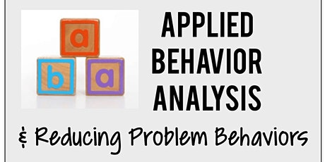Applied Behavior Analysis Training for Autism Treatment & MORE! tickets