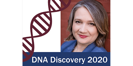 DNA Discovery:- DNA and the unknown biological family with Angie Bush tickets