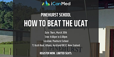 Pinehurst School UCAT Workshop: How to Beat the UCAT (Yr 13, 12) tickets