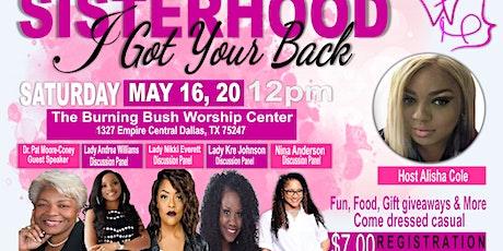 Sisterhood; I Got Your Back tickets