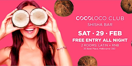 CocoLoco Club - Latin + RNB - Free Entry tickets