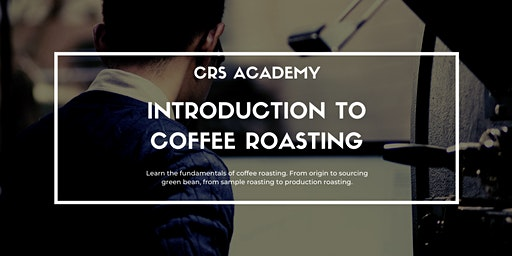 CRS Academy: Introduction to Coffee Roasting