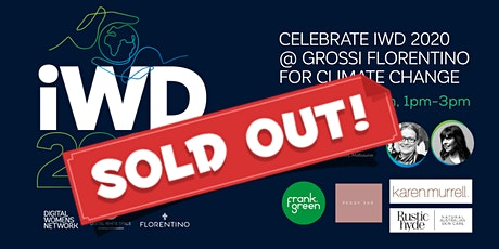 Celebrate IWD 2020 @ Grossi Florentino for Climate Change tickets