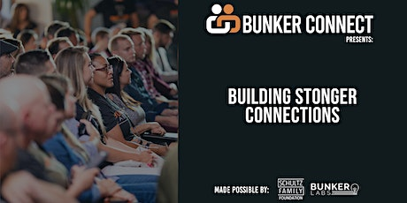 Bunker Connect Minneapolis: Building Stronger Connections tickets