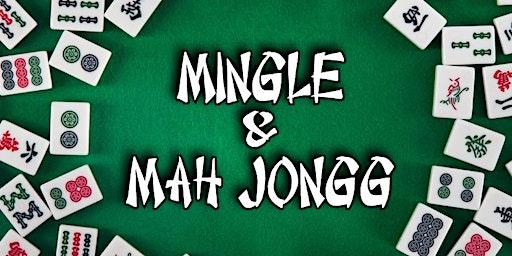 MINGLE & MAH JONGG - MARCH 29 2020