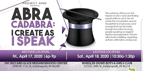 Project King Indy Presents: Abra Cadabra - I Create as I Speak tickets