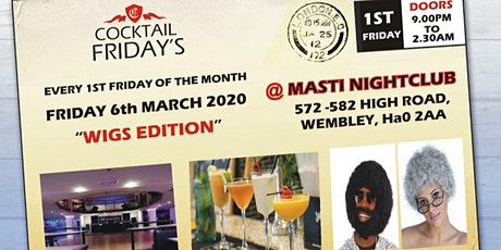 Cocktail Fridays (The Wig Edition) tickets