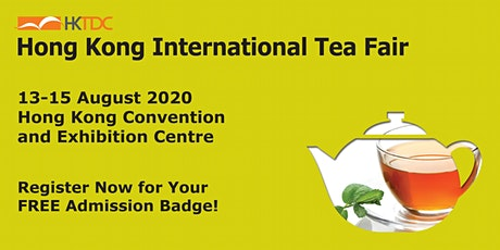 HKTDC Hong Kong International Tea Fair tickets