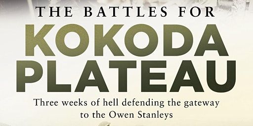Book Launch of The Battles for The Kokoda Plateau by David Cameron