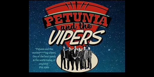 In Fuzz We Trust Presents an evening with Petunia And The Vipers March 1st