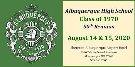 Albuquerque High School Class of 1970 - 50th Reunion tickets