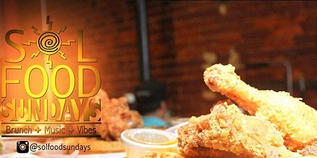 SŌL Food Sunday's - Brunch | Music | Vibes | St. Patty's Day Party tickets