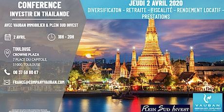 Conférence Investir en Thaïlande - Toulouse le 2 Avril billets