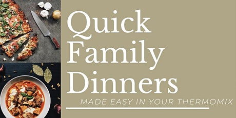Quick Family Dinners Using Your Thermomix - Cairns Workshop tickets