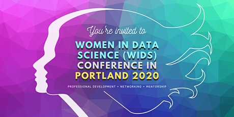 Women in Data Science (WiDS) Conference in Portland tickets