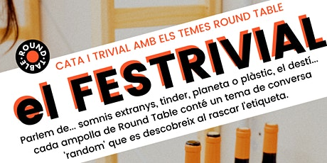 VII Festrivial Round Table @ el dinàmic de bcn entradas