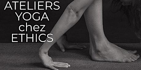 Ateliers Yoga chez Ethics tickets
