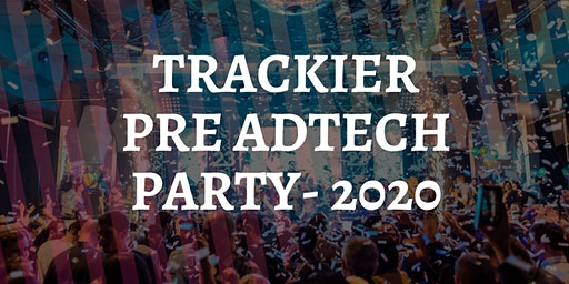 Trackier Pre Ad-Tech Party 2020