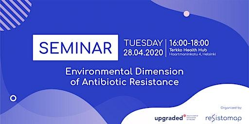 Seminar: Environmental Dimension of Antibiotic Resistance