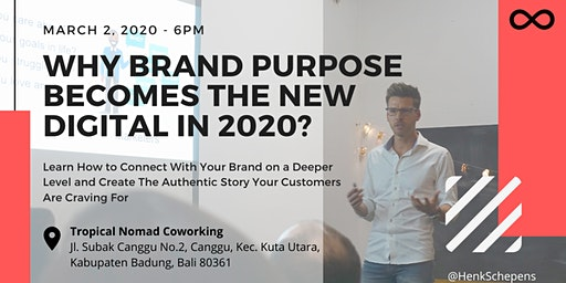 Why Brand Purpose becomes the New Digital in 2020? (FREE event)