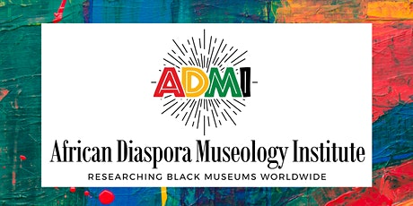 CELEBRATING THE AAMA 1983 BLACKS IN MUSEUMS PIONEERS SYMPOSIUM tickets