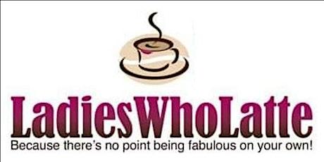 Ladies Who Latte Filton tickets