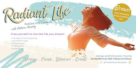 Radiant Life, Radiate into Creation tickets