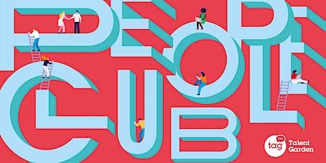 Vieni a conoscere People Club, la community di innovatori HR biglietti