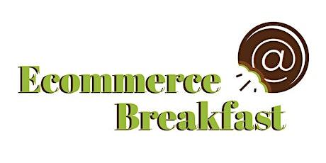 Ecommerce Breakfast: Vitamina tus ventas online boletos