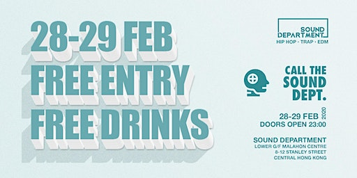 FREE ENTRY GUESTLIST (2 DRINKS) @ Sound Department