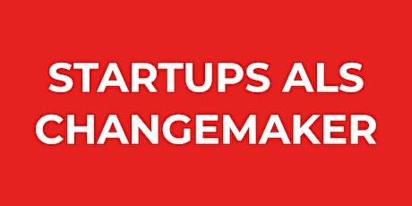 Startups als Changemaker. Besser gründen für die Stadt der Zukunft. Tickets