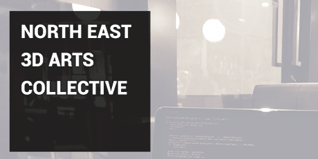 North East 3D Arts Collective tickets