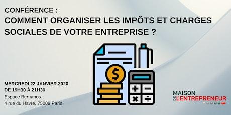 CONFÉRENCE : Comment organiser la fiscalité de votre entreprise ? billets