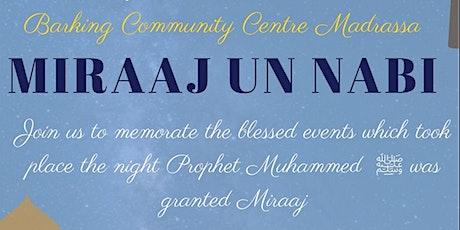 Miraaj Un Nabi, Free family event hosted by Jamia Almaarif tickets