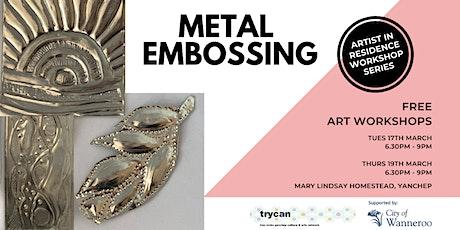 Metal Embossing - Evening Workshop tickets