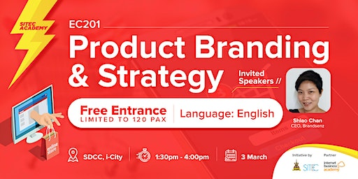2020 SITEC E-Commerce Class 201: Product Branding & Strategy
