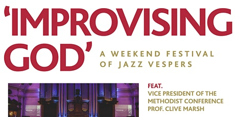 Improvising God -  'The Sacred Music of Jazz' tickets