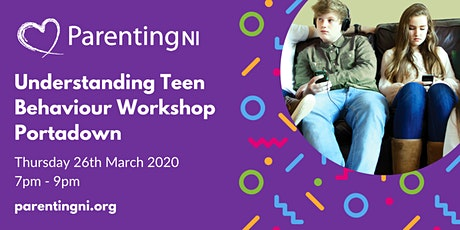 Understanding Your Teen Workshop Portadown tickets