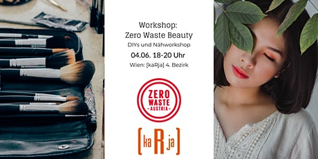 DIY und Nähworkshop: Zero Waste Beauty Tickets